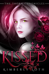 Kissed (The Thorn Chronicles, #1)