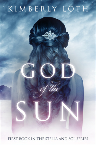 God of the Sun (Stella and Sol, #1)