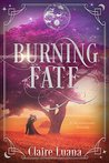 Burning Fate (Moonburner Cycle, #0.5)