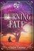 Burning Fate (Moonburner Cy...