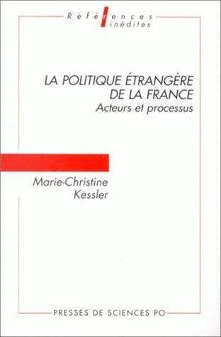 La politique étrangère de la France : acteurs et processus