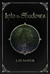 Into the Shadows (Islands in the Mist, #4)