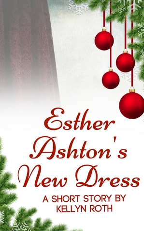 Esther Ashton's New Dress
