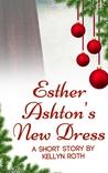 Esther Ashton's New Dress
