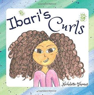 Ibari's Curls by Nicholette Thomas