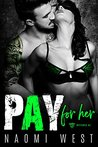 PAY FOR HER: The Warhawks MC