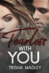 Fearless With You (With You Series, #2)