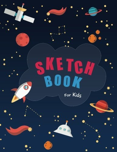 "Sketch book for kids: Blank Paper for Drawing - 110 Pages ( 8.5""x11"" )Blank Paper for Drawing, Doodling or Sketching (Sketchbooks For Kids)"