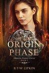 Origin Phase by R.T.W. Lipkin