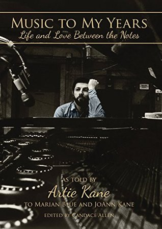 Music to My Years: Life and Love Between the Notes