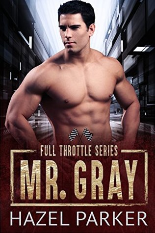 Mr. Gray by Hazel Parker