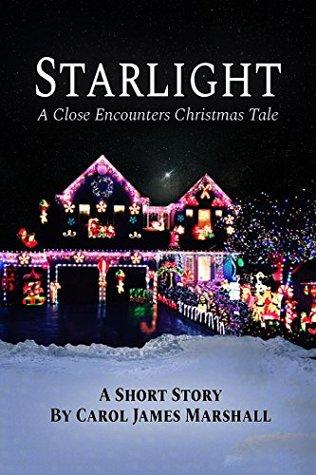 Starlight A Close Encounters Christmas Tale