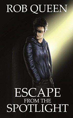 Escape from the Spotlight
