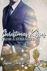 Christmas Kisses from a Stranger by Cassidy Davis