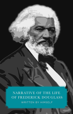Narrative of the Life of Frederick Douglass (Canon Classics)
