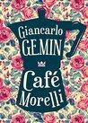 Café Morelli by G. R. Gemin