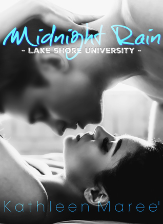 Midnight Rain (Lake Shore University, #2)