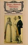 Jane Austen's Heroines: Intimacy in Human Relationships