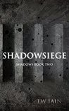 Shadowsiege: Shadows Book Two