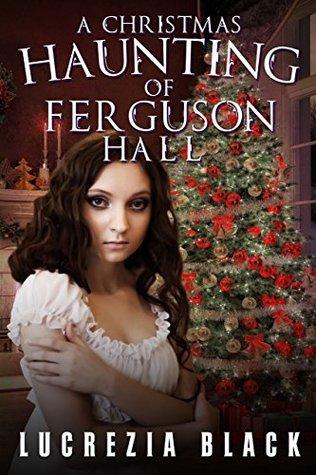 A Christmas Haunting at Ferguson Hall