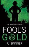 Fool's Gold (A Sam Harris Adventure #1)