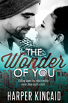 The Wonder of You (A Different Kind of Wonderland, # 1)