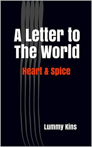 A Letter to The World: Heart & Spice