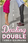 Dealing Double (Heartbreaker, #2)