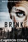 Brink (Spark City #1)