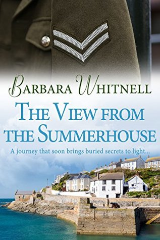 The View from the Summerhouse: A compelling tale of family secrets and unrequited love