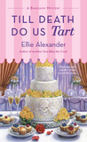 Till Death Do Us Tart (A Bakeshop Mystery #8)