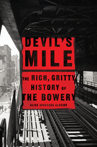 Devil's Mile: The Rich, Gritty History of the Bowe...