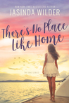 There's No Place Like Home (The One, #3)