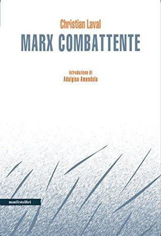 Marx combattente (Incisioni Vol. 1)
