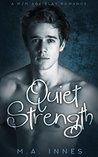 Quiet Strength (Strength, #2)