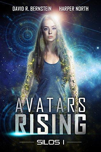 Avatars Rising: A Science Fiction Dystopian Saga (Silos Book 1)