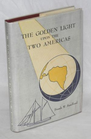 The Golden Light Upon the Two Americas