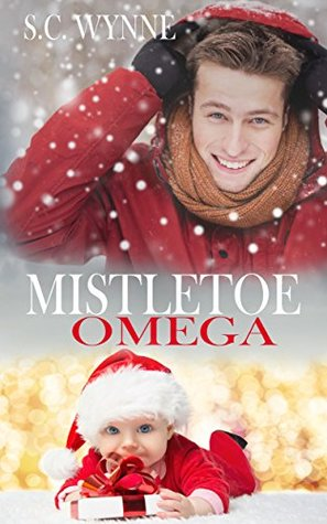 Recent Release Review: Mistletoe Omega by S.C. Wynne