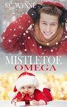 Mistletoe Omega by S.C. Wynne