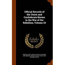 Official Records of the Union and Confederate Navies in the War of the Rebellion, Volume 23