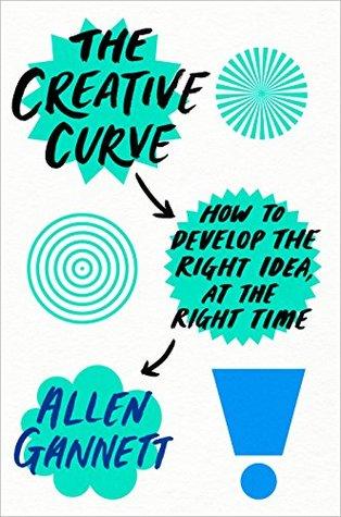 The Creative Curve by Allen Gannett