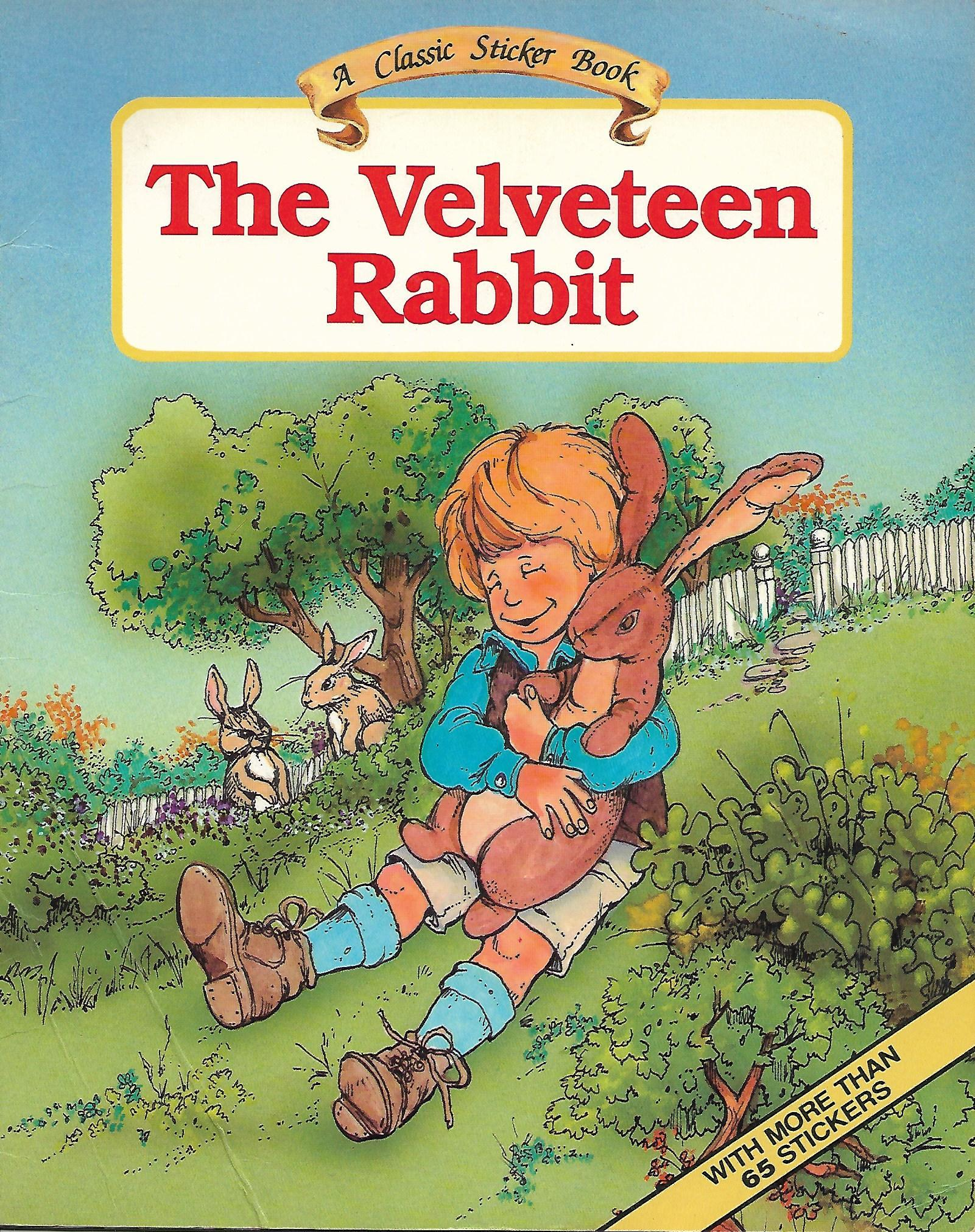 The Velveteen Rabbit (A Classic Sticker Book)