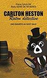Une enquête au goût salé (Carlton Heston, raton détective, #2)