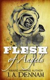 Flesh of Angels (Flesh, #1)