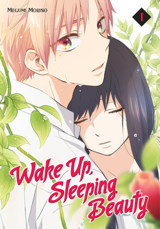 Wake Up, Sleeping Beauty, Vol. 1 (Wake Up, Sleeping Beauty, #1)