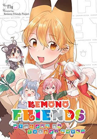 Kemono Friends: Welcome to Japari Park! Omnibus (Kemono Friends: Welcome to Japari Park!, #1-2)
