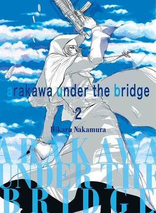 Arakawa Under the Bridge Omnibus #2 (Arakawa Under the Bridge #3-4)