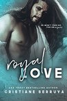 Royal Love (Last Royals, #1)