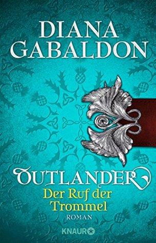 Der Ruf der Trommel (Die Outlander-Saga #4)