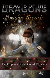 Dragon Breath by Jarrod L. Edge